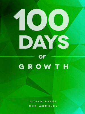 """""""100 Days of Growth – Proven Ways to Grow Your Business Fast"""""""
