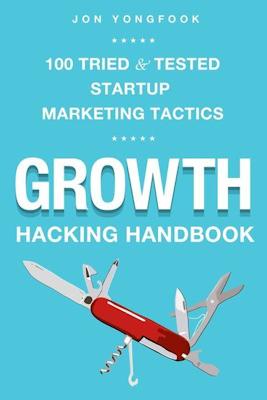 """""""Growth Hacking Handbook"""""""